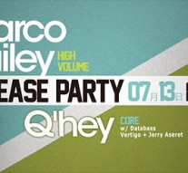 "Marco Bailey ""high volume"" + Q'hey ""core"" release party"