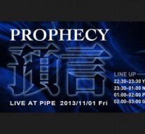 1101 Prophecy live @ PIPE